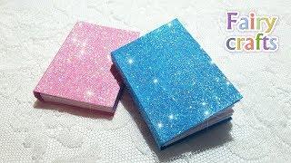 Как сделать мини блокнот из бумаги своими руками | DIY Glitter Mini Notebook | Gift Idea